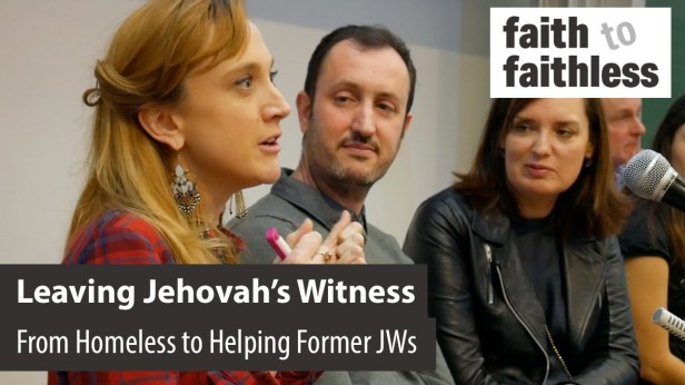 24 April 2017 – Leaving Jehovah's Witness #2: Faith to